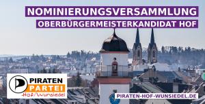 Nominierungversammlung Oberbürgermeisterkandidat Hof am 26.07.19 @ Galeriehaus Hof | Hof | Bayern | Deutschland