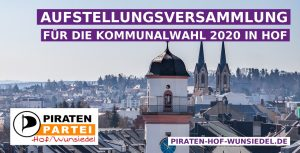 Aufstellungsversammlung Kommunalwahl 2020 in Hof @ Galeriehaus Hof | Hof | Bayern | Deutschland