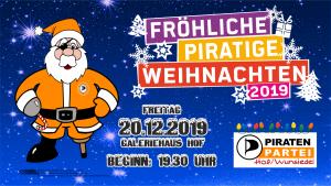 Weihnachtsfeier Piraten Hof/Wunsiedel am 20.12.2019 @ Galeriehaus